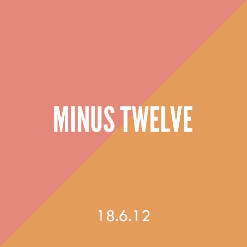 18.6.12 Minus Twelve