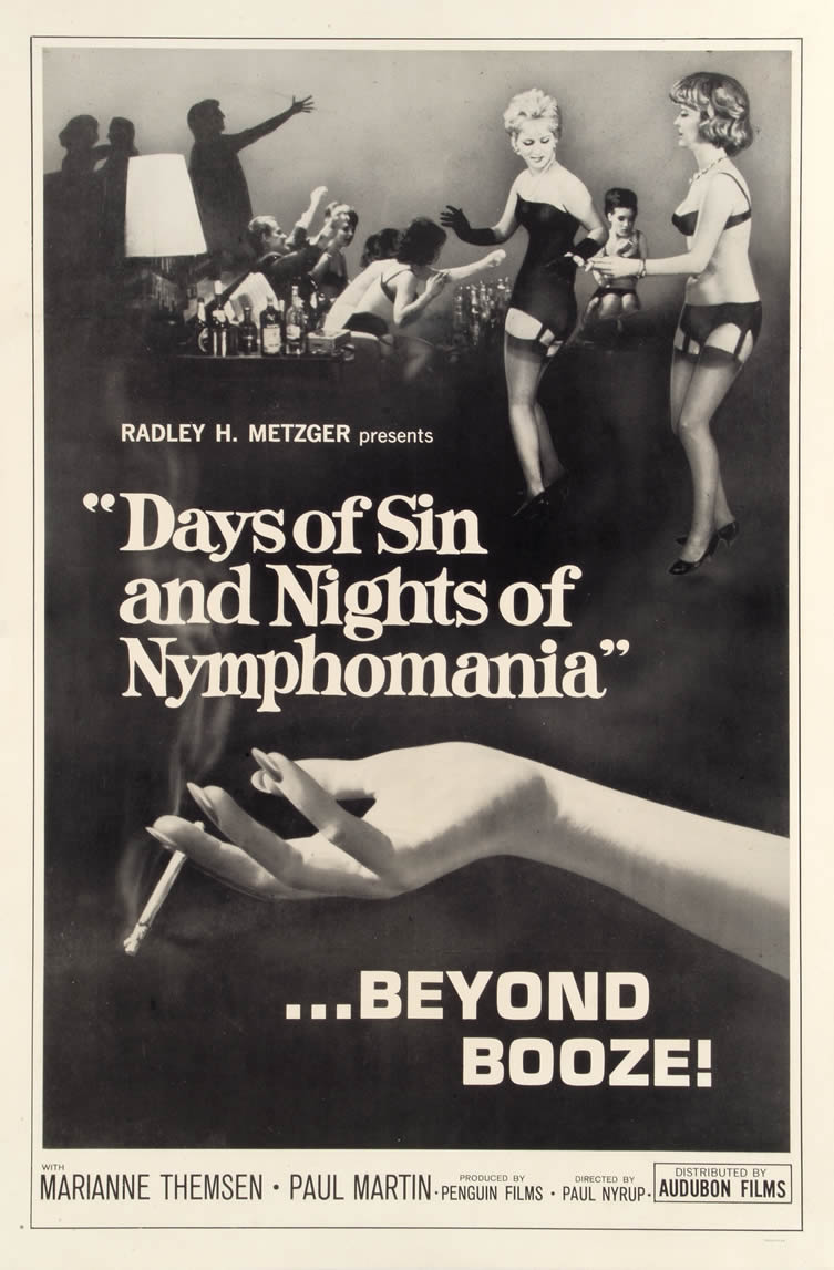 Days of Sin and Nights of Nymphomania, starring Preben Nicolaisen, Anders Dahlerup and Annette Post. Directed by Paul Nyrup, 1963