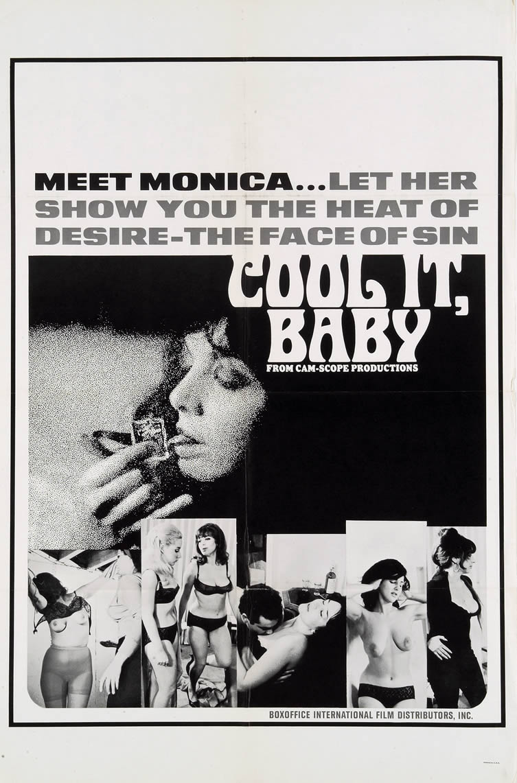 Cool It, Baby!, starring Beverly Baum, Joseph Marzano and Christine Cybelle. Directed by Lou Campa and Joseph Marzano, 1967