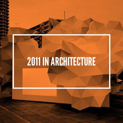 2011 in Architecture