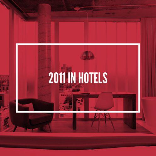 2011 in Hotels