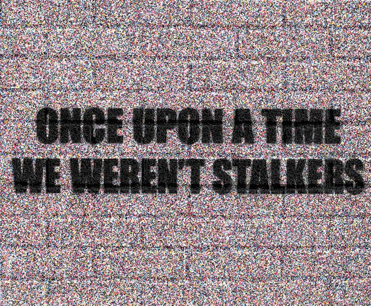 Adam Mars — Once Upon a Time We Weren't Stalkers