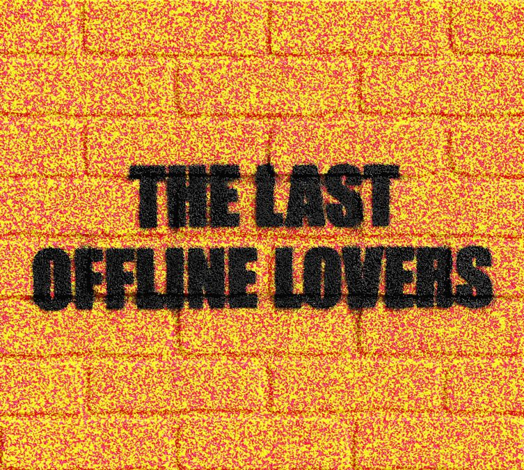 Adam Mars — The Last Offline Lovers