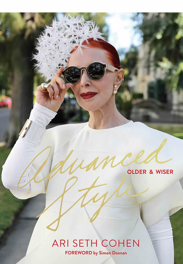 Ari Seth Cohen, Advanced Style: Older and Wiser