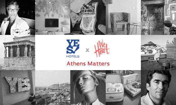 Athens Matters; YES! Hotels x We Heart