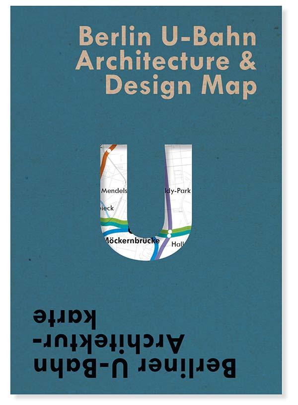 Berlin U-Bahn Architecture and Design Map, Blue Crow Media