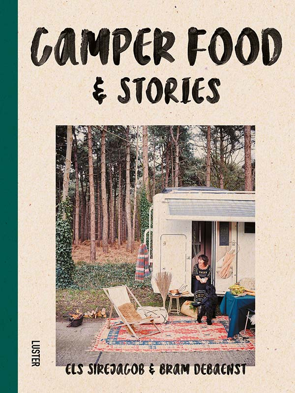 Camper Food & Stories, Camper Van Travel and Cookbook Published by Luster