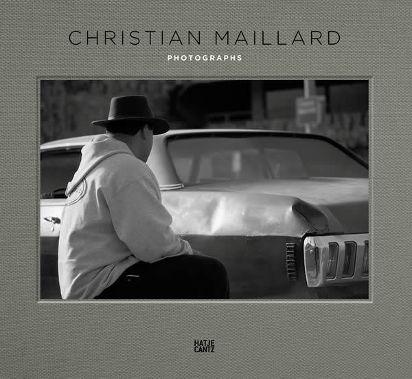 Christian Maillard, Photographs Published by Hatje Cantz