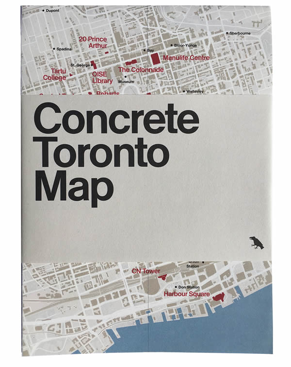 Concrete Toronto Map, Blue Crow Media: Concrete Architecture Toronto