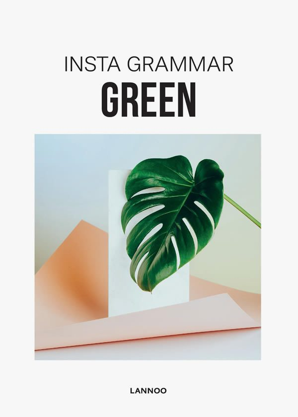 Irene Schampaert, Insta Grammar: Green Published by Lannoo