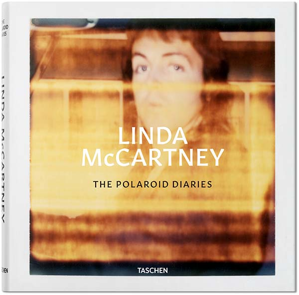 Linda McCartney: The Polaroid Diaries, Photographs Published by TASCHEN