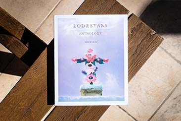 Lodestars Anthology: Issue 13, Mexico