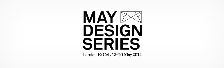 May Design Series 2014 — London ExCeL