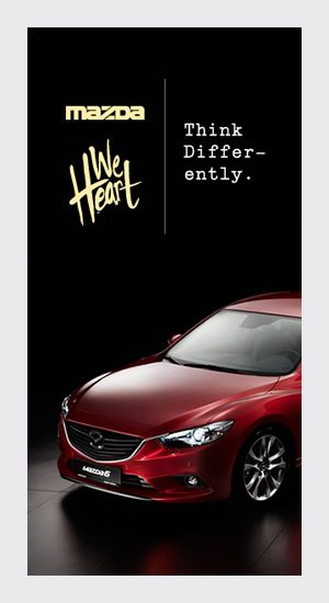 Mazda X We Heart; Think Differently