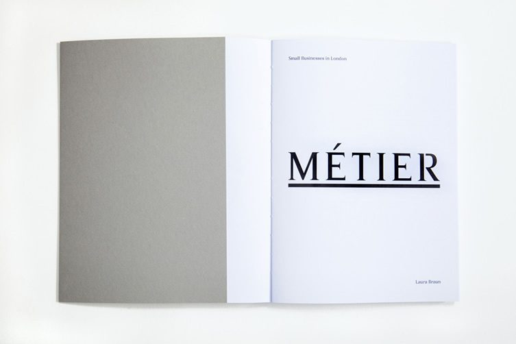 Laura Braun — Métier, Small Businesses in London