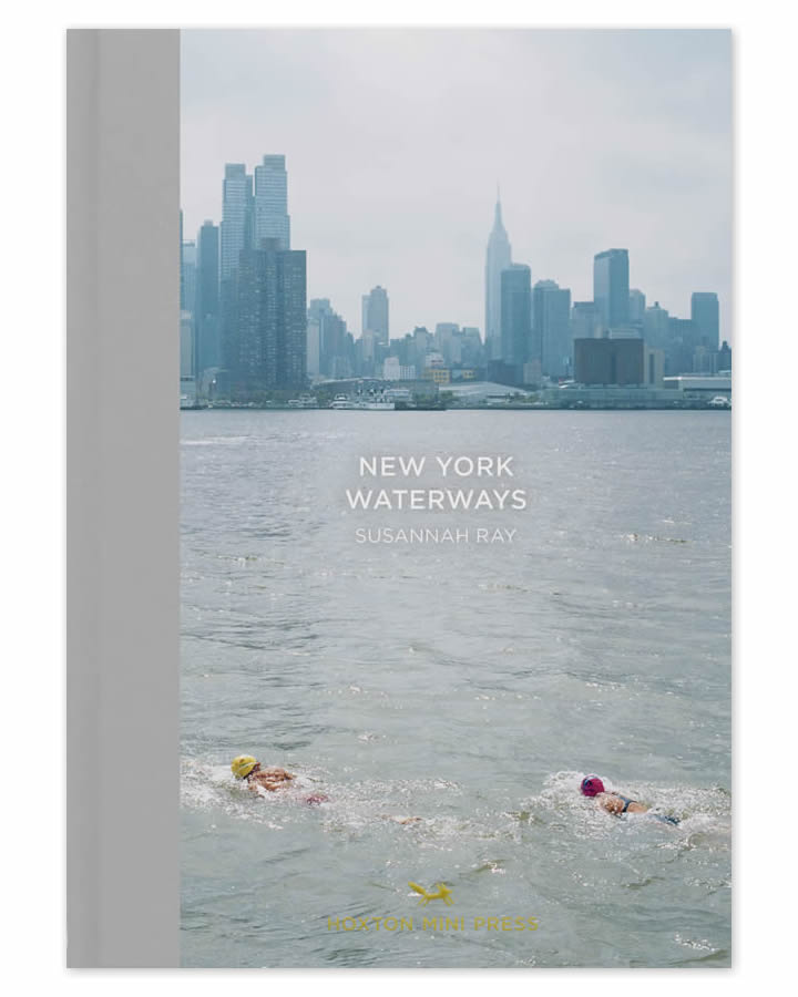 Susannah Ray, New York Waterways—Published by Hoxton Mini Press