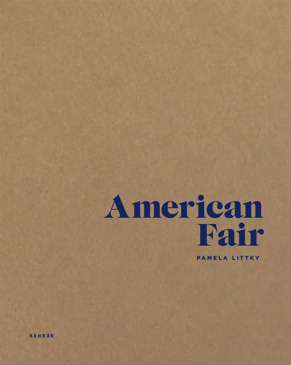 Pamela Littky, American Fair Published by Kehrer Verlag