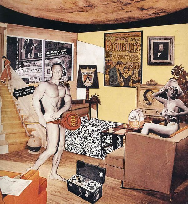 Richard Hamilton, Just what is it that makes today's homes so different, so appealing