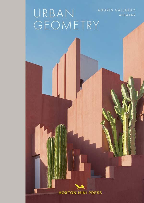 Andrés Gallardo Albajar, Urban Geometry Published by Hoxton Mini Press