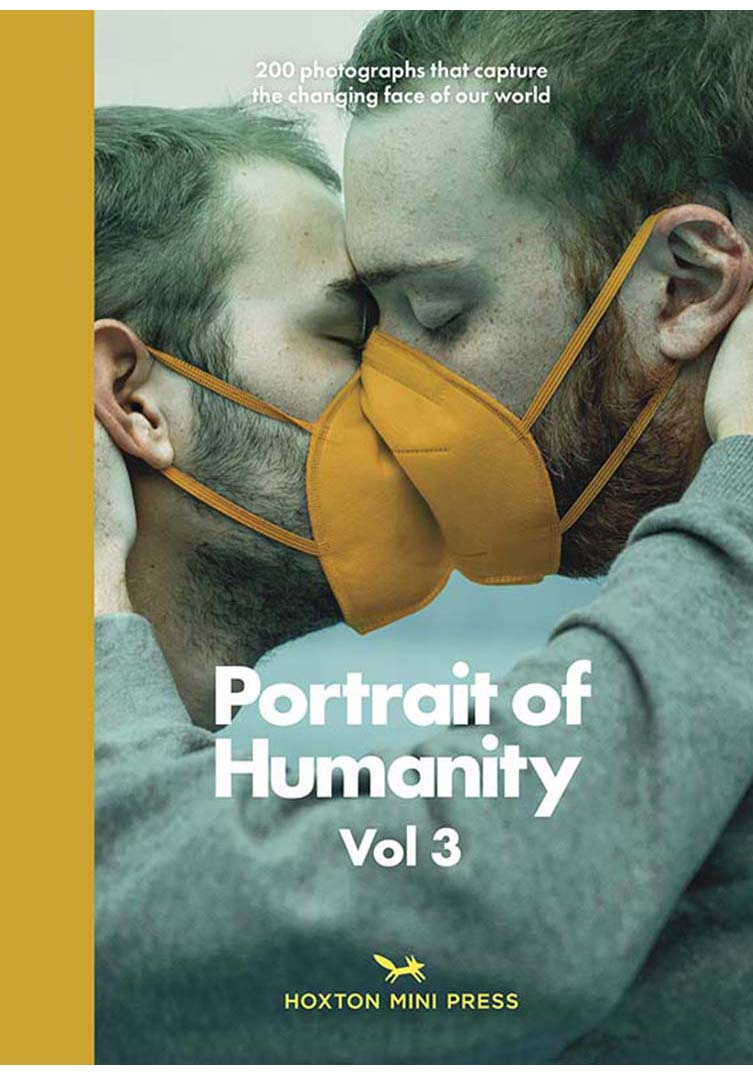 Portrait of Humanity Volume 3, Published by Hoxton Mini Press